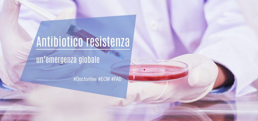 Antibiotico resistenza: un'emergenza globale